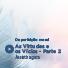 139. As Virtudes e os Vícios - parte 2
